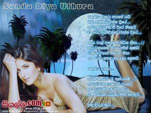 Sanda Diya Uthura Apate Yai Gili Nannata Enna Priye Sinhala Lyric